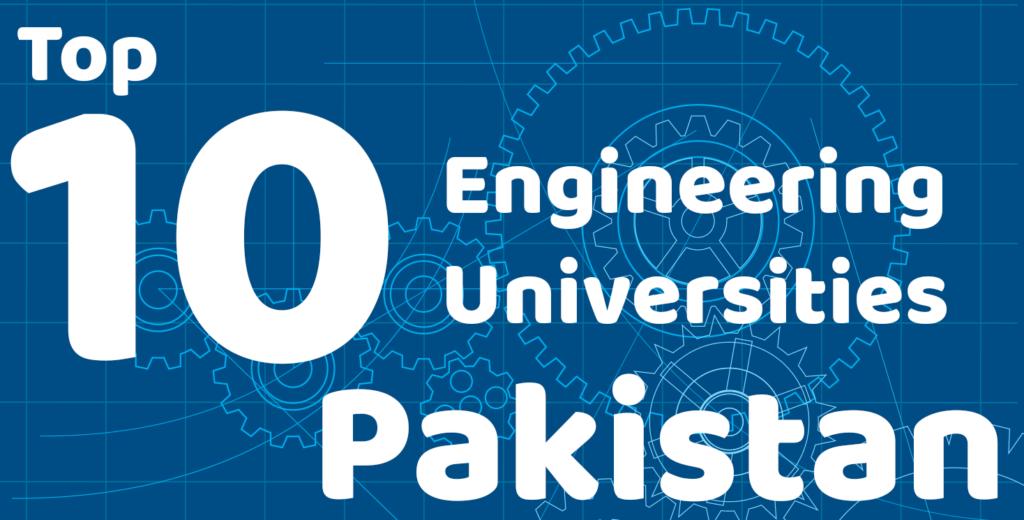 top 10 Engineering Universities of Pakistan 2018 Hec