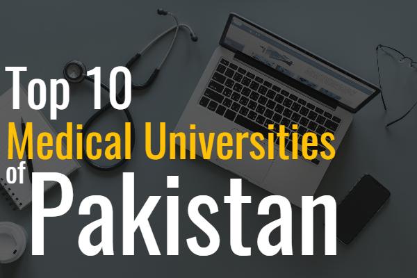 top 10 Medical Universities of Pakistan Hec 2018