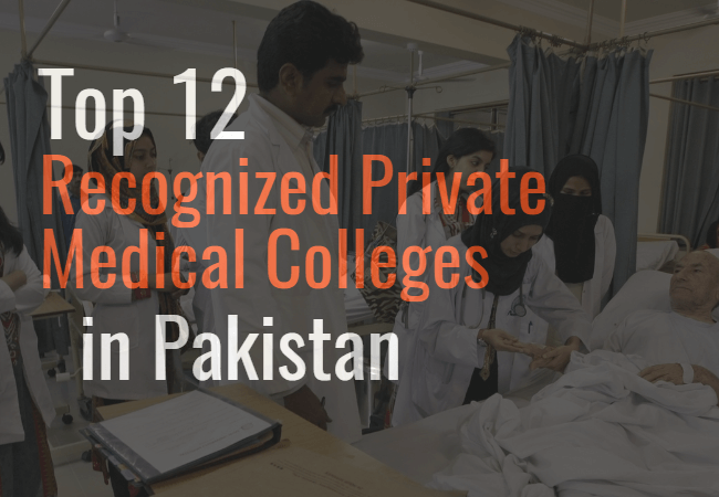 Top 12 Private Medical Universities in Pakistan 2019 – Ranking List